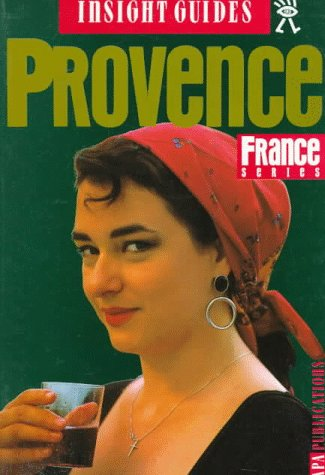 Insight Guide Provence (Provence, 3rd ed)