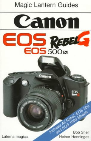 Canon EOS Rebel G (EOS 500N) (Magic Lantern Guides)