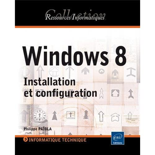 Windows 8 - Installation et configuration