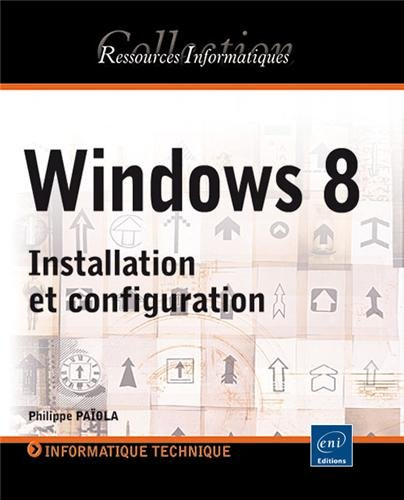Windows 8 - Installation et configuration
