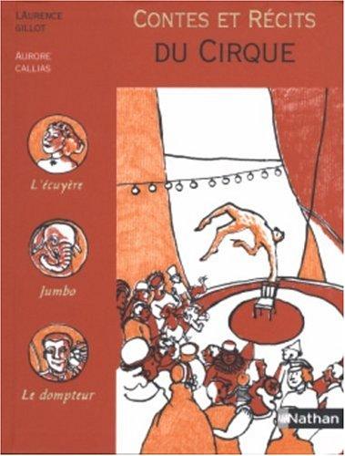 """<a href=""""/node/147718"""">Contes et récits du cirque</a>"""