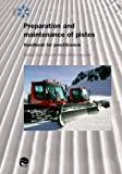 Preparation and maintenance of pistes: Handbook for practitioners