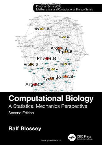 Computational Biology: A Statistical Mechanics Perspective, Second Edition (Chapman & Hall/CRC Mathematical and Computational Biology)
