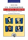 Image de Un condominio di gente dabbene: e altre onorevoli storie (Piccola Biblioteca del Sorr