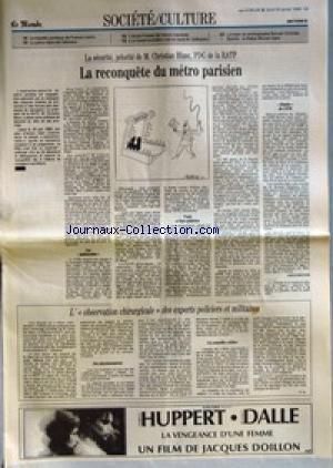 MONDE SOCIETE CULTURE (LE) du 25/01/1990 - SOCIETE - CULTURE - LA BATAILLE JURIDIQUE DE FRANCE-LOISIRS - LA GREVE DANS LES HOPITAUX - L'ECOLE FREINET DE VENCE MENACEE - LE CANARD ENCHAINE MET EN CAUSE M. GUILHAUME - LA MORT DU PHOTOGRAPHE ROMAN VICHNIAC - SPORTS - LE RALLYE MONTE-CARLO - LA RECONQUETE DU METRO PARISIEN PAR ERICH INCIYAN - L' OBSERVATION CHIRURGICALE DES EXPERTS POLICIERS ET MILITAIRES PAR E. IN.