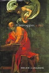 Caravaggio Biography: A Life