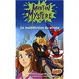 Martin Mystère, Tome 5 : La malédiction du pirate