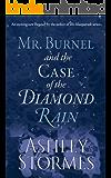 Mr. Burnel and the Case of the Diamond Rain (The Masquerade Series Book 6) (English Edition)