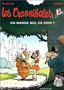 """Afficher """"Les Crannibales n° 2<br /> On mange qui, ce soir ?"""""""
