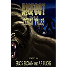 Bigfoot: Terror Tales, Vol. 1- Stories of Sasquatch Horror