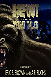 Bigfoot: Terror Tales, Vol. 1- Stories of Sasquatch Horror
