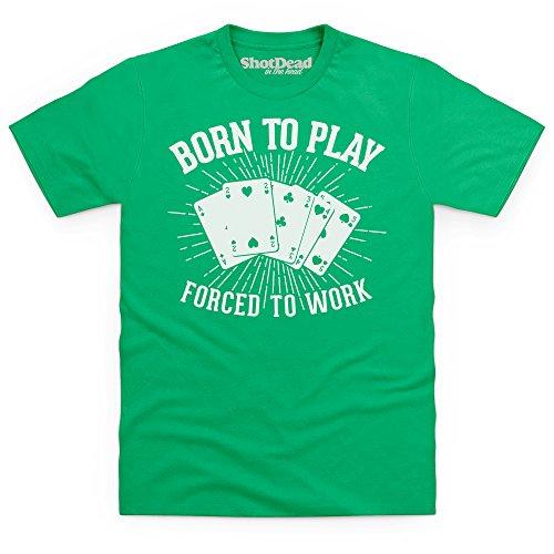Born To Play Poker Forced To Work T-Shirt Funny Novelty Gift, Herren Keltisch-Grn