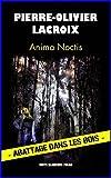 Telecharger Livres Anima noctis (PDF,EPUB,MOBI) gratuits en Francaise