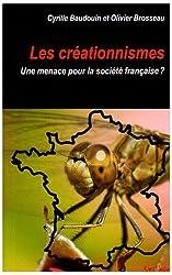 Les créationnismes : Une menace pour la société française ?