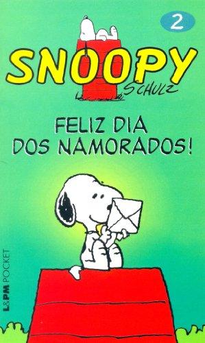 Snoopy 2. Feliz Dia Dos Namorados! - Coleção L&PM Pocket (Em Portuguese do Brasil)