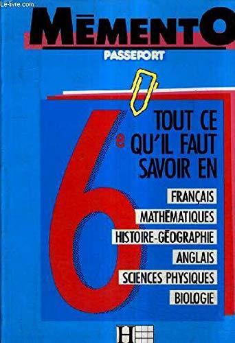 Mémento passeport 6e : Français, mathématiques, histoire-géographie, anglais, sciences physiques, biologie (Mémento passeport) par Annick Mauffrey