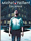 Michel Vaillant - Nouvelle Saison - tome 4 - Collapsus