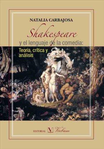 Shakespeare y el lenguaje de la comedia por Natalia Carbajosa