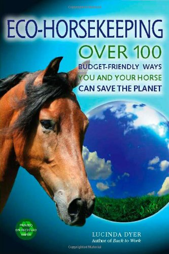 eco-horsekeeping-over-100-budget-friendly-ways-you-and-your-horse-can-save-the-planet