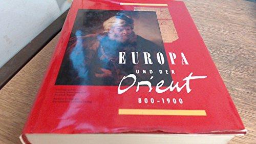 Europa und der Orient 800 - 1900