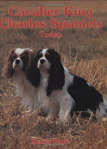 Cavalier King Charles Spaniels Today (Book of the Breed)