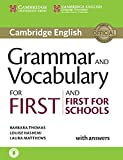 Grammar and Vocabulary for First and First for Schools: Book with answers and audio download