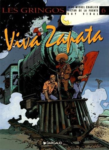 Gringos (Les) - tome 6 - Viva Zapata par Vidal Guy