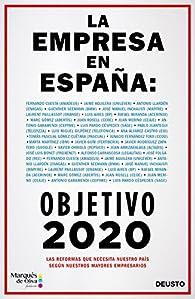 La empresa en España: objetivo 2020 par  Varios autores