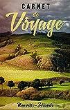 Carnet de Voyage - Nouvelle-Zélande: Journal de Voyage pour les voyageurs et spécial pour la Nouvelle-Zélande