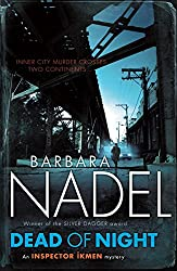 Dead of Night (Inspector Ikmen Mystery 14): A shocking and compelling crime thriller (Inspector Ikmen Series)