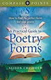 [(Compass Points - A Practical Guide to Poetry Forms : How to Find the Perfect Form for Your Poem)] [By (author) Alison Chisholm] published on (March, 2014)