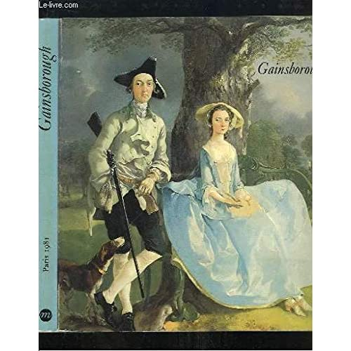 Gainsborough, 1727-1788 : Catalogue exposition grand palais du 6 février au 27 avril 1981