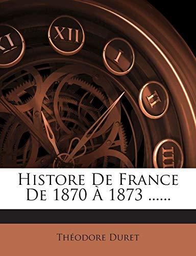 Histore de France de 1870 a 1873