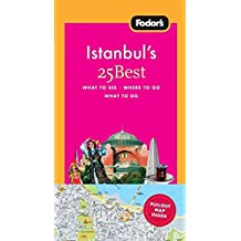 Fodor's Istanbul's 25 Best (Full-color Travel Guide, Band 2)