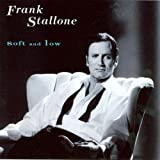 Soft & Low by Frank Stallone