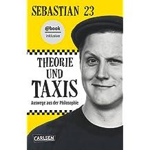 Theorie und Taxis - E-Book inklusive: Auswege aus der Philosophie