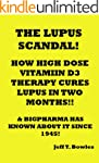 THE LUPUS SCANDAL!! HOW A HORRIFYING...