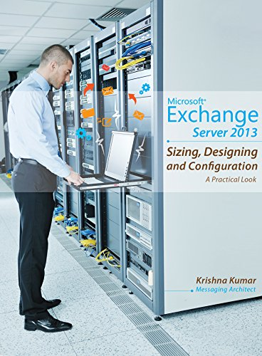 microsoft-exchange-server-2013-sizing-designing-and-configuration-a-practical-look-english-edition