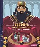 Les rois malhonnêtes - Deux contes d'Arménie