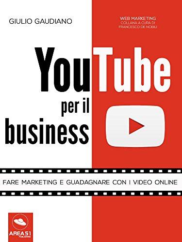 youtube-per-il-business-fare-marketing-e-guadagnare-con-i-video-online