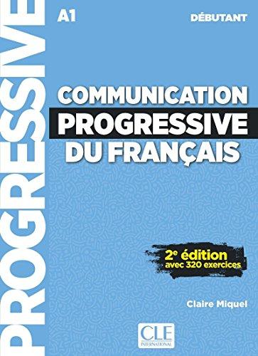 Communication progressive du français - Niveau débutant - Livre + CD - 2ème édition - Nouvelle couverture par Claire Miquel