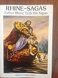 Image de Rhine-Sagas: Father Rhine tells his sagas (Englische Ausgabe) (Livre en allemand)