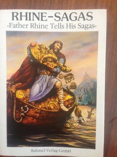 Rhine-Sagas: Father Rhine tells his sagas (Englische Ausgabe) (Livre en allemand)