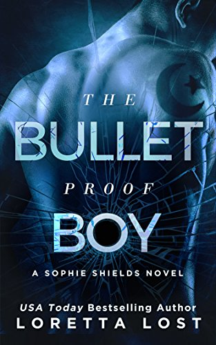 The Bulletproof Boy (Sophie Shields Book 2)