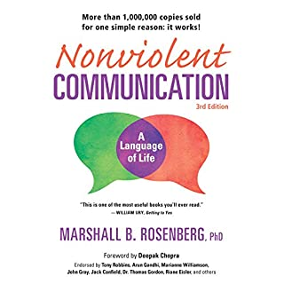 Nonviolent Communication: A Language of Life, 3rd Edition: Life-Changing Tools for Healthy Relationships (Nonviolent Communication Guides) (English Edition)