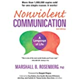 Nonviolent Communication: A Language of Life, 3rd Edition: Life-Changing Tools for Healthy Relationships (Nonviolent Communication Guides)