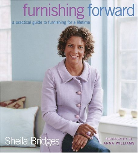 Furnishing Forward: A Practical Guide to Furnishing for a Lifetime