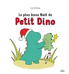 """Afficher """"Le plus beau Noël de Petit Dino"""""""
