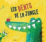 Les dents de la jungle