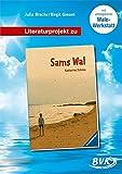 Literaturprojekt Sams Wal - Julia Bracke, Birgit Giesen
